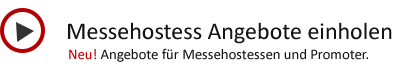 Messehostessen - Promoter - Messepersonal